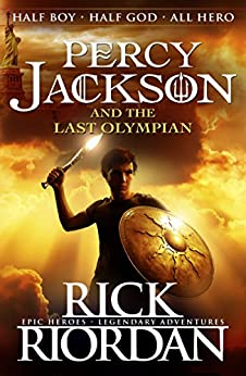 Percy Jackson and the Last Olympian (Book 5) (Percy Jackson And The Olympians) by [Rick Riordan]