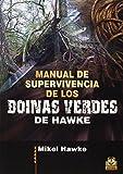 Manual de supervivencia de los boinas verdes de Hawke (Deportes)