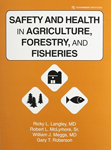 [(Safety and Health in Agriculture, Forestry, and Fisheries )] [Author: Ricky L. Langley] [Apr-1997]