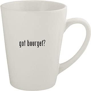 got bourget? - Ceramic 12oz Latte Coffee Mug