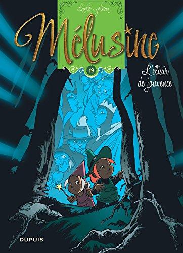 Mélusine - tome 19 - L'élixir de jouvence réédition