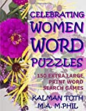 Celebrating Women Word Puzzles: 150 Extra Large Print Word Search Games