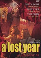 A Lost Year (Un Año Perdido)