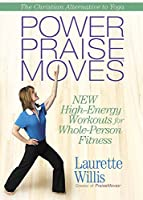Power Praisemoves: New High-Energy Workouts for Whole-Person Fitness [DVD]