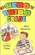 Best the hero of third grade Reviews