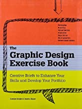 The Graphic Design Exercise Book by Jessica Glaser (2010-04-12)