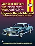 General Motors Automotive Repair Manual: Cadillac Eldorado and Seville, Oldsmobile Toronado, Buick Riviera