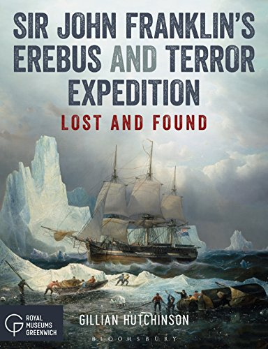 Sir John Franklin's Erebus and Terror Expedition: Lost and Found [Lingua Inglese]