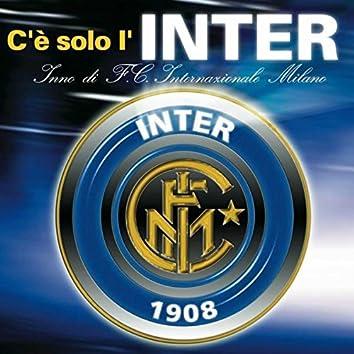 C'è Solo L'Inter - EP (Inno Di F.C. Internazionale Milano)