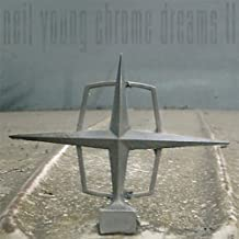 Chrome Dreams II by Young, Neil (2007-10-23)