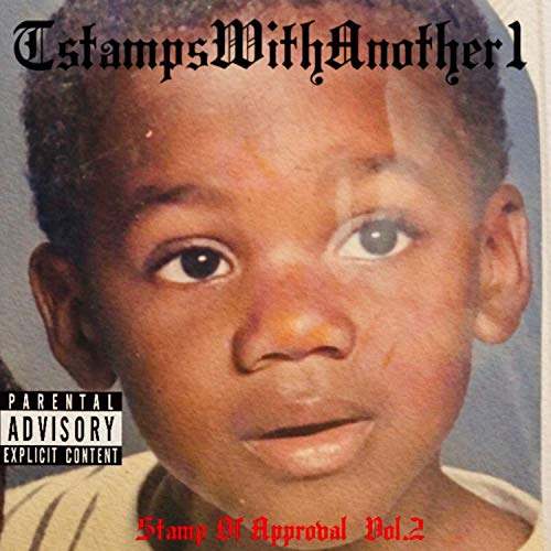 Stamp of Approval, Vol. 2 [Explicit]