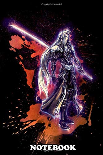"""Notebook: Sephiroth Final Fantasy Renegade , Journal for Writing, College Ruled Size 6"""" x 9"""", 110 Pages"""