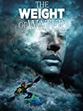 The Weight of Water poster thumbnail