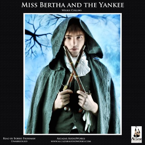 Miss Bertha and the Yankee audiobook cover art
