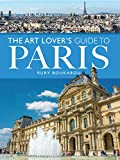 Art Lover's Guide to Paris (City Guides)