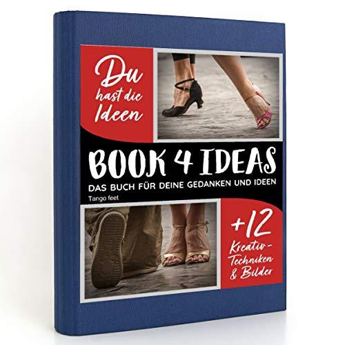 BOOK 4 IDEAS modern   Tango feet, Eintragbuch mit Bildern: Tango .... Füsse, Schuhe, Beine...Geschichten aus Wien