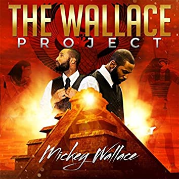 The Wallace Project (Imara Entertainment Presents)