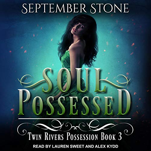 Soul Possessed: Twin Rivers Possession Series, Book 3