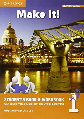 Make It! Level 1. Student's Book/Workbook, Companion Book and Interactive eBook with Audio [Lingua inglese]: Vol. 1