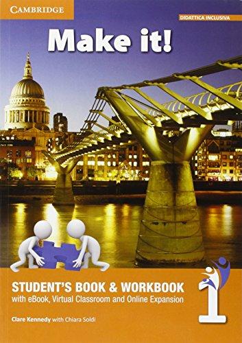 Make it! Student's book-Workbook-Companion book. Per la Scuola media. Con e-book. Con espansione online: Make It! Level 1. Student's Book/Workbook, ... Interactive eBook with Audio [Lingua inglese]