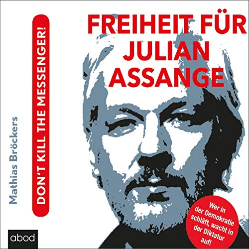 Freiheit für Julian Assange! audiobook cover art