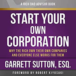 Rich Dad Advisors: Start Your Own Corporation, 2nd Edition cover art