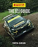 THE WORLD RALLY GUIDE: 1973-2020