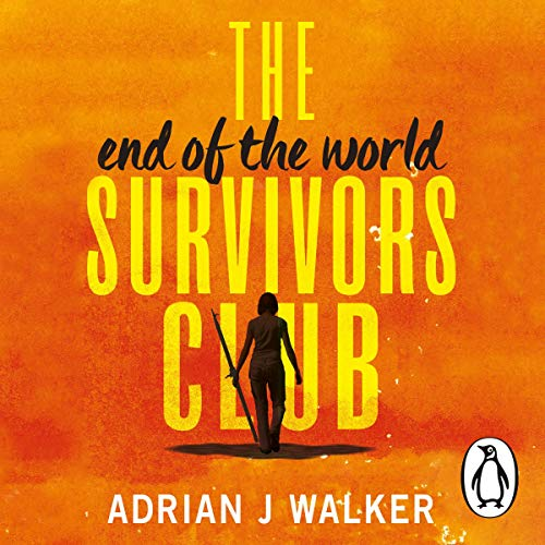 The End of the World Survivors Club Titelbild
