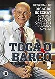 Toca o Barco: Histórias de Ricardo Boechat contadas por quem conviveu e trabalhou com ele
