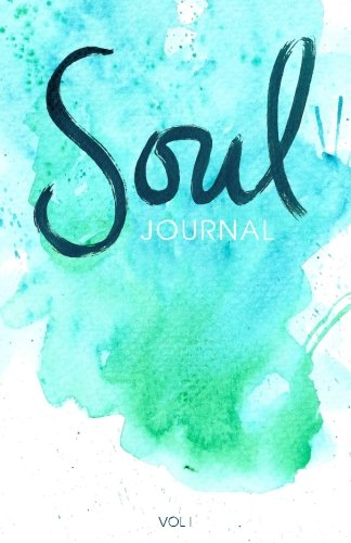 Soul Journal: A Writing Prompts Journal for Self-Discovery (Volume 1)