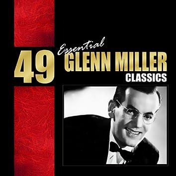 49 Essential Glenn Miller Classics