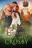 Das Feuer der Highlands (Die Hüter des Steins 1)