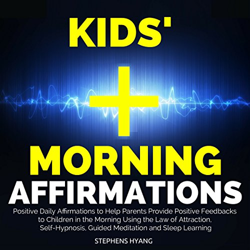 Kids' Morning Affirmation audiobook cover art