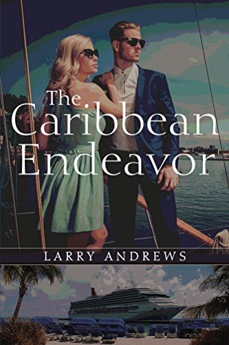 Book: The Caribbean Endeavor by Larry Andrews