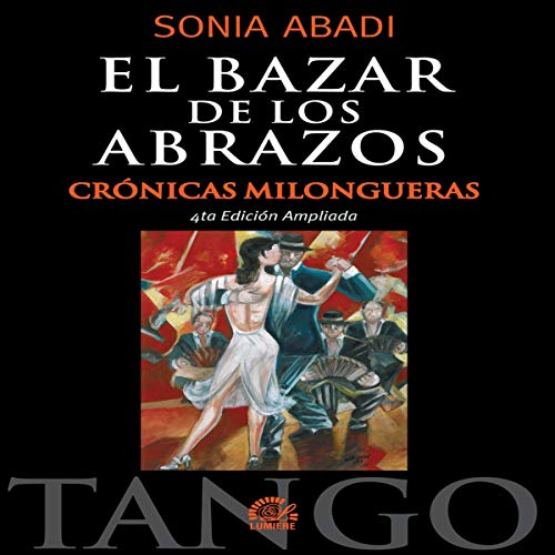 El Bazar de los Abrazos [The Tango Scene: Swing In] audiobook cover art