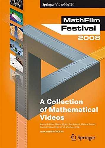 MathFilm Festival 2008: A Collection of Mathematical Videos