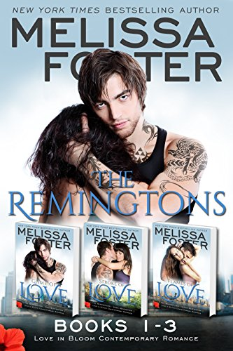 The Remingtons (Book 1-3, Boxed Set): Game of Love, Stroke of Love, Flames of Love (Melissa Foster's Steamy Contemporary Romance Boxed Sets) by [Melissa Foster]