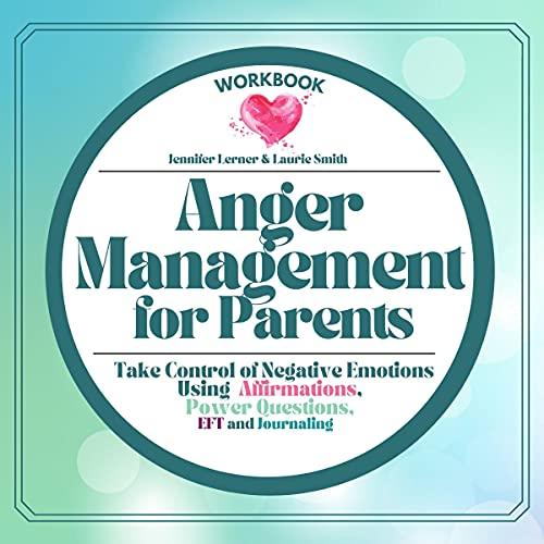 Anger Management for Parents Workbook cover art