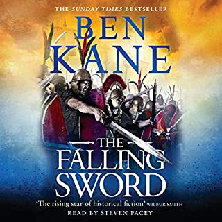 The Falling Sword     Clash of Empires, Book 2              By:                                                                                                                                 Ben Kane                               Narrated by:                                                                                                                                 Steven Pacey                      Length: 15 hrs and 30 mins     5 ratings     Overall 4.2
