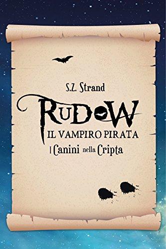Rudow e i Canini nella Cripta (Italian Edition)