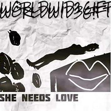 SHE Needs Love