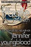 The Fragile Truth: Women's Fiction Romantic Suspense (The Honeysuckle Island Series Book 2)