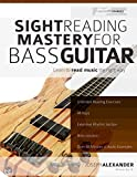 Sight Reading Mastery for Bass Guitar (Sight Reading for Modern Instruments)