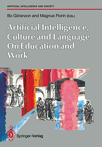 Artifical Intelligence, Culture and Language: On Education and Work (Human-centred Systems)