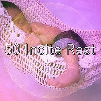 50 Incite Rest