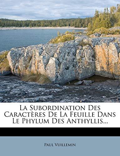 La Subordination Des Caractères De La Feuille Dans Le Phylum Des Anthyllis...