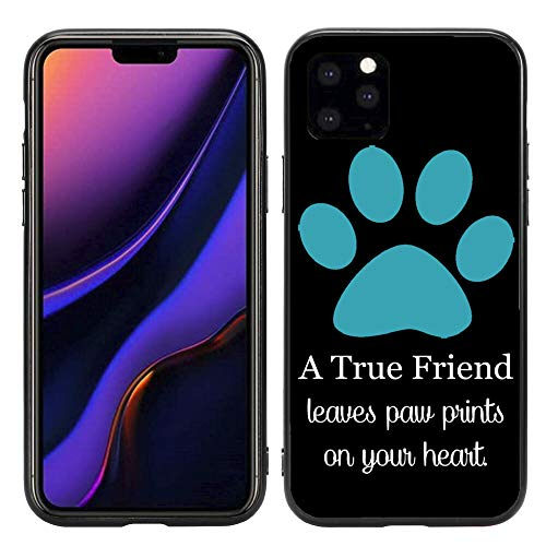 A True Friend Leaves Paw Prints On Your Heart Turquoise for iPhone 11 Pro Max 6.5 2019 Case Cover by Atomic Market