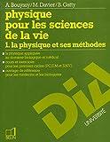 Cours de physique, tome 1. La Physique et ses méthodes