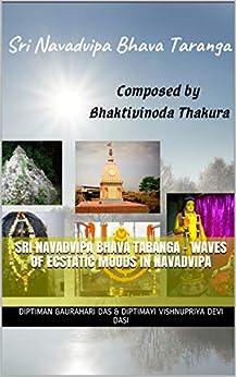 Sri Navadvipa Bhava Taranga - Waves of ecstatic moods in Navadvipa by [Diptiman Gaurahari das, Diptimayi Vishnupriya devi dasi]
