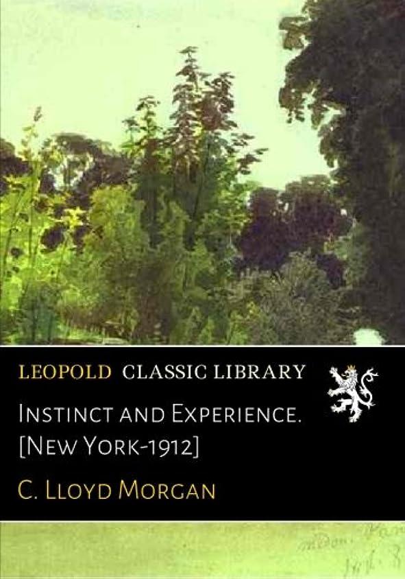 Instinct and Experience. [New York-1912]